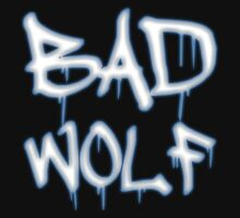 Bad Wolf [White Typo] by IsonimusXXIII