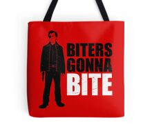 Biters Gonna Bite Tote Bag