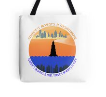 There's always a lighthouse... Tote Bag