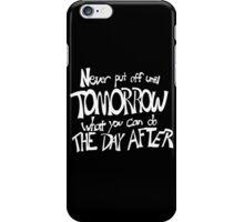 Procrastinator's Manifesto iPhone Case/Skin
