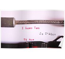 I love you. Ti amo. Je t'aime Poster