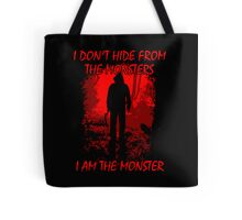I Am The Monster Tote Bag