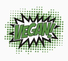 Go Vegan, Comic Book Style by boom-art
