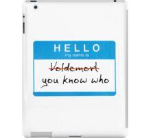 Hello my name is Voldemort iPad Case/Skin