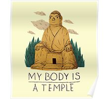 my body is a temple Poster