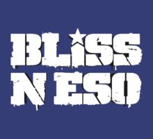 Bliss N Eso by Bragginwrites