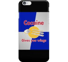 Cocaine gives you wings iPhone Case/Skin