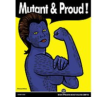 Mutant & Proud Photographic Print