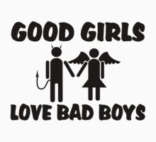 Good Girls Love Bad Boys by FireFoxxy