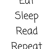 PipSqueak Tees - Eat Sleep Read Repeat by PipSqueakTees