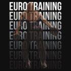Euro Training by starsandguitars