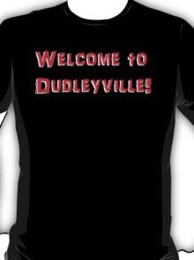 Dudleyville t-shirt T-Shirt