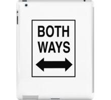 Both Ways iPad Case/Skin