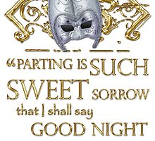 Shakespeare Romeo & Juliet Sweet Sorrow Quote by Sally McLean