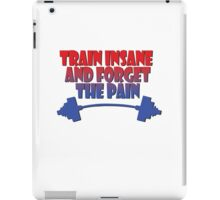 train insane and forget the pain red blue iPad Case/Skin