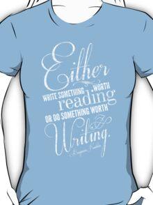 Benjamin Franklin Writing Quote T-Shirt