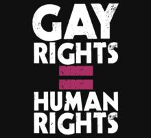GAY RIGHTS = HUMAN RIGHTS by cerenimo