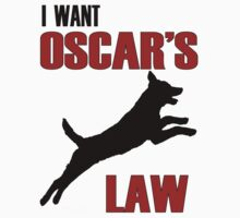 I WANT OSCAR'S LAW by Tarnya  Burke