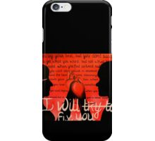 I Will Fix You iPhone Case/Skin