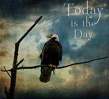 Today Is The Day - Inspirational Art by Jordan Blackstone