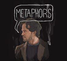 Metaphors by willdigo