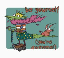 Be Yourself by fishcakes