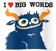 I *heart* Big Words Poster