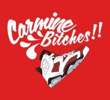 Carmine bitches !! - White T-Shirt