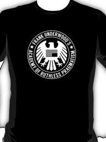 Academy of Ruthless Pragmatism T-Shirt