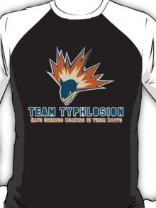 Team Typhlosion  T-Shirt