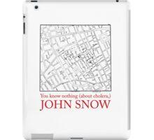 "Ipad Case: ""You know nothing (about cholera), John Snow"" iPad Case/Skin"