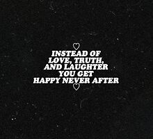 Happy Never After by starbxrst