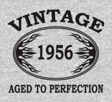 vintage 1956 aged to perfection by seazerka