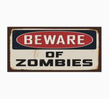 Beware of Zombies by rzfs