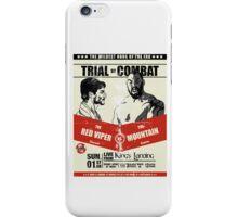 The battle of an era iPhone Case/Skin