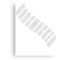 GOBSMACKED - products Canvas Print