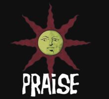 PRAISE - Praise the Sun by That T-Shirt Guy