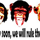 monkeys will rule the planet by masterchef-fr