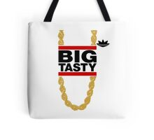 """""""Big Tasty"""" Tee - Girl, you know it's true! Tote Bag"""