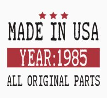 Made In Usa - 1985 by designshoop