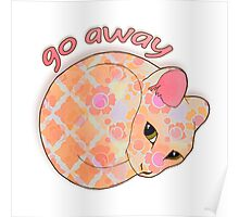 Go Away - Patterned Cat Illustration Poster