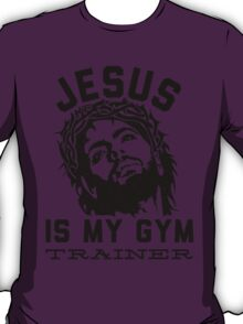 Jesus Is My Gym Trainer T-Shirt