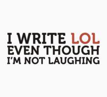 I Write LOL by artpolitic