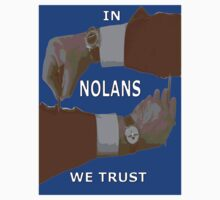 In NOLANS We Trust version 2 by REDROCKETDINER