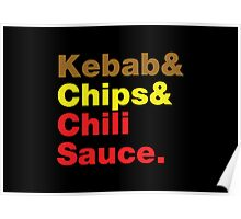 Kebab & Chips & Chili Sauce. Poster