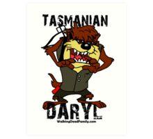 Tasmanian Daryl Dixon Art Print
