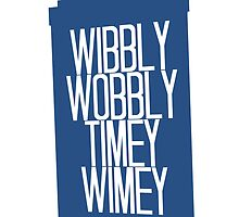 Doctor Who - Wibbly Wobbly Timey Wimey by Hailey Rankin