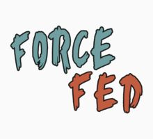 Force Fed (Orange/Blue) by MattThom