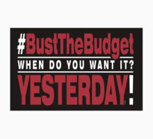 Bust The Budget - sticker - black by 3wisedonks