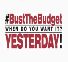 Bust The Budget - sticker - white by 3wisedonks